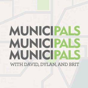 MuniciPals, Urban development, urbanism, parks, transportation, brit byrd, david meni, dylan welch