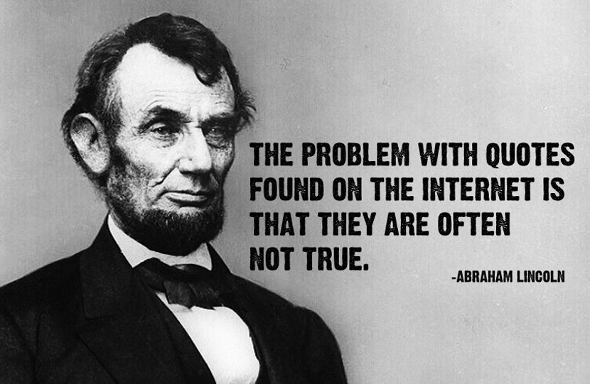 Abraham Lincoln, Truthiness, Post-Truth, Internet, fake, fake news, quotes, postmodernism, Stephen Colbert, Colbert Report