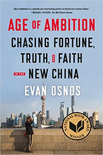 Evan Osnos, Age of Ambition, Chasing Fortune, Truth and Faith in the New China, New York TImes, Journalism, National Book Award Winner, Wall Street Journal, reporting, embed, SupChina